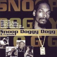 Cover Snoop Doggy Dogg & Friends - Snoop Doggy Dogg & Friends [2005]